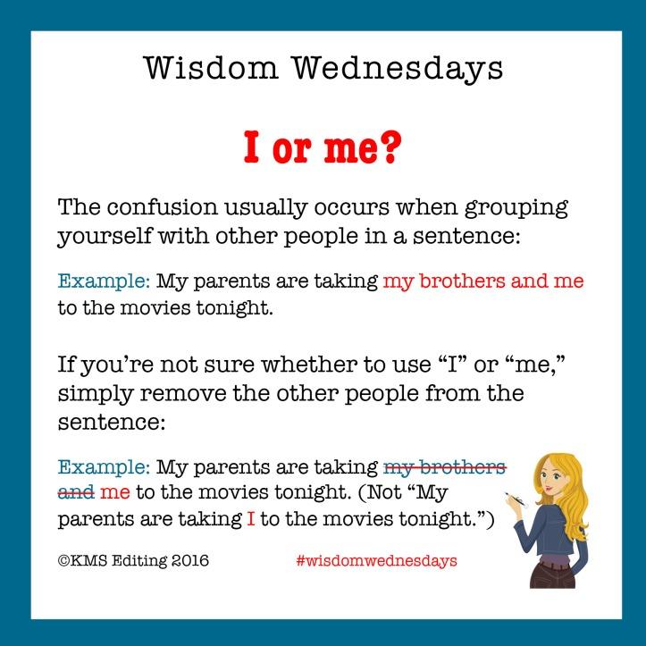 Wisdom Wednesday Me and I_080316